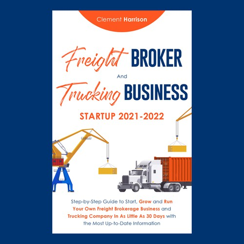 Freight Broker and Trucking Business Ebook cover