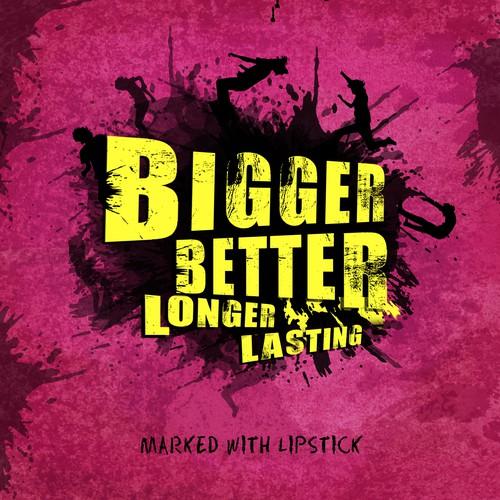 CD Cover Design - Bigger Better Longer Lasting