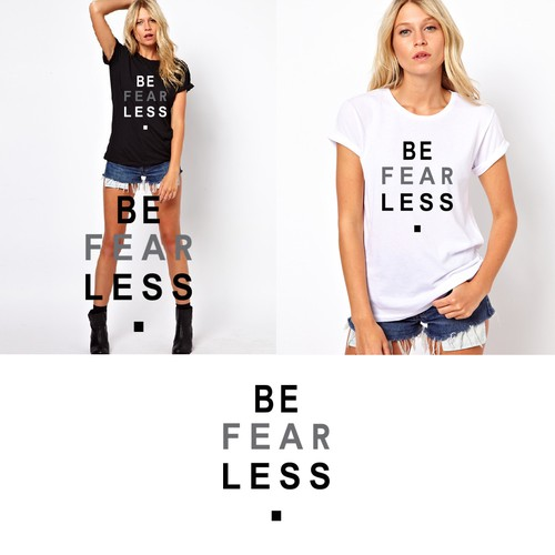 be fear less