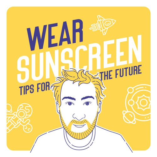 Wear Sunscreen Podcast Cover