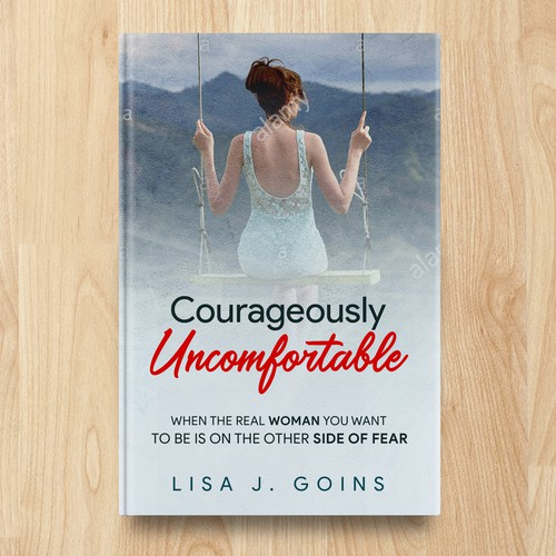 Courageously Uncomfortable
