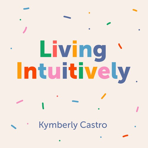 Podcast cover. Living Intuitively