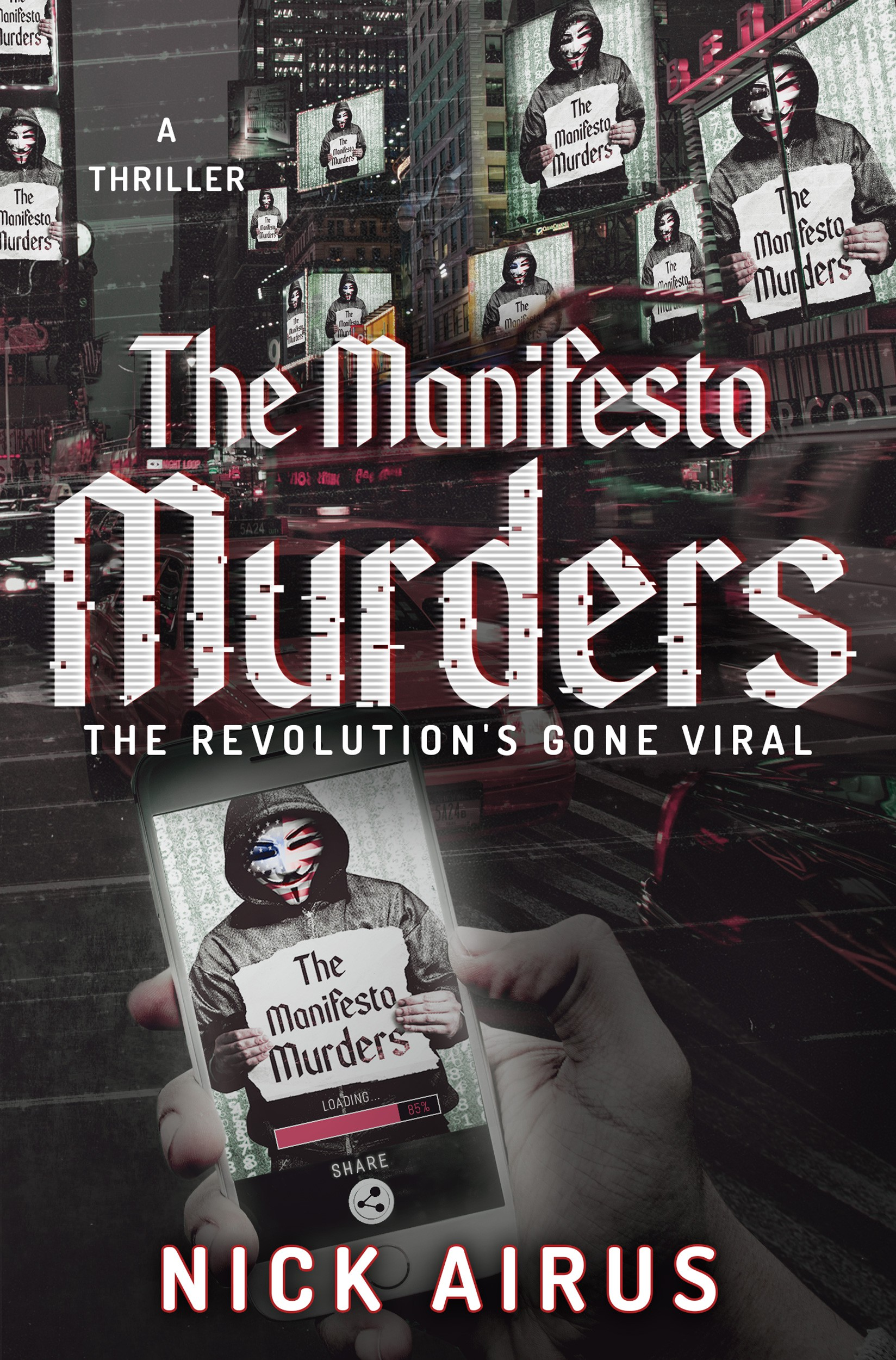 The Manifesto Murders, The Revolution's Gone Viral