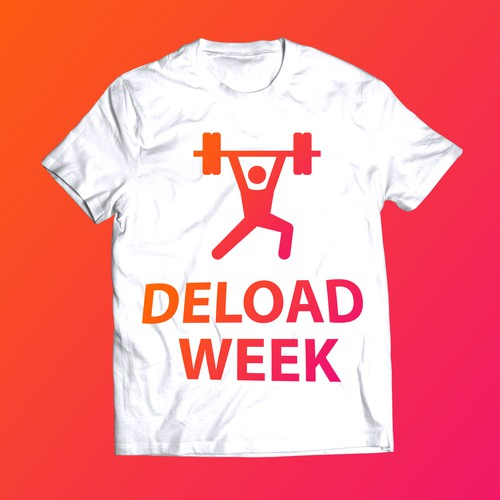 Bold, graphical t-shirt for 'Deload Week'