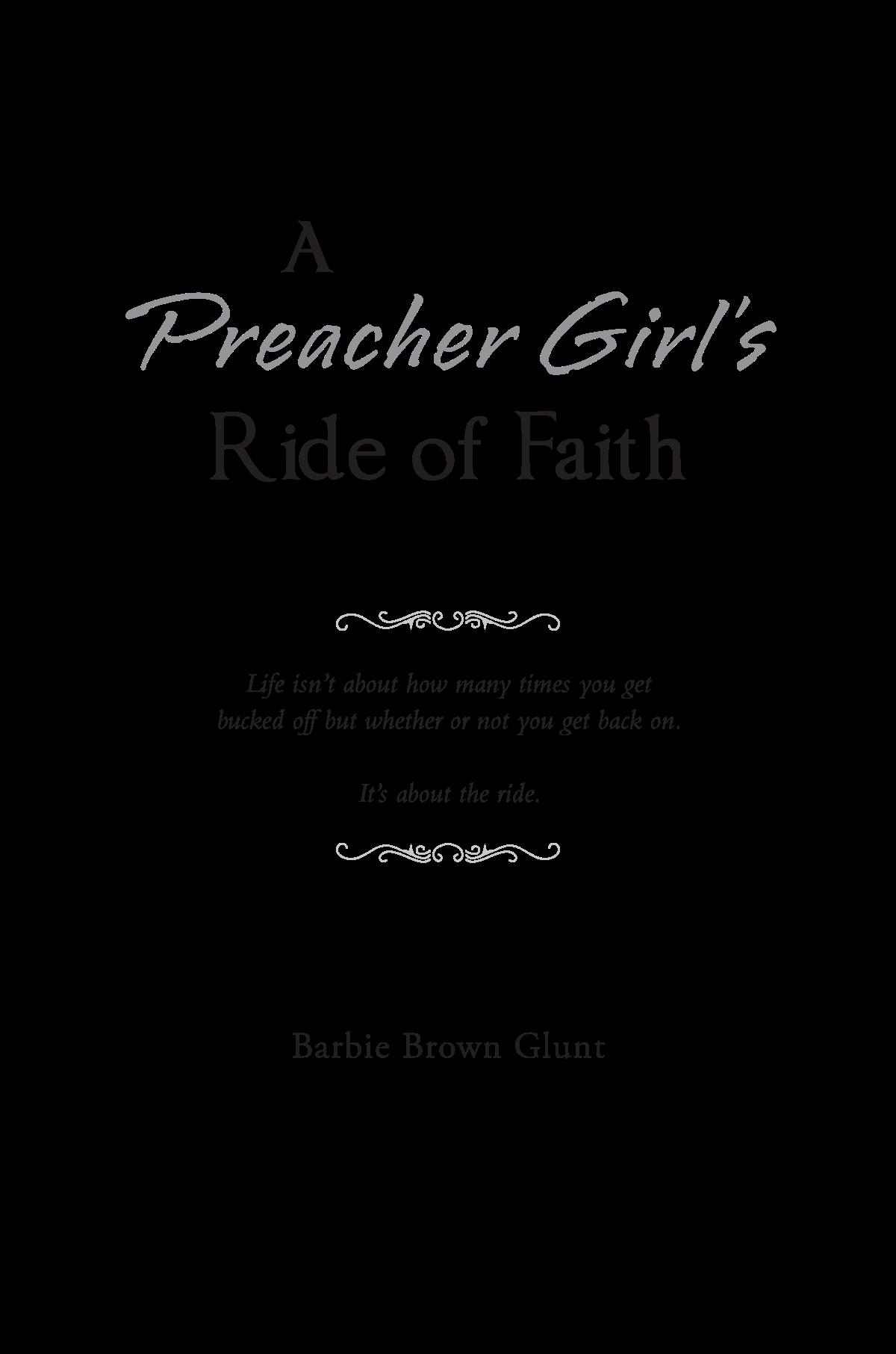 A Preacher Girls Ride of Faith
