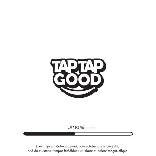 TAP TAP GOOD