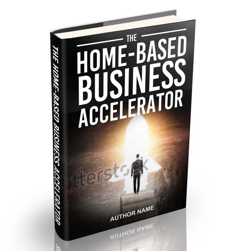 The Home Based Business Accelerator