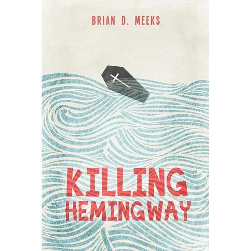 Killing Hemingway