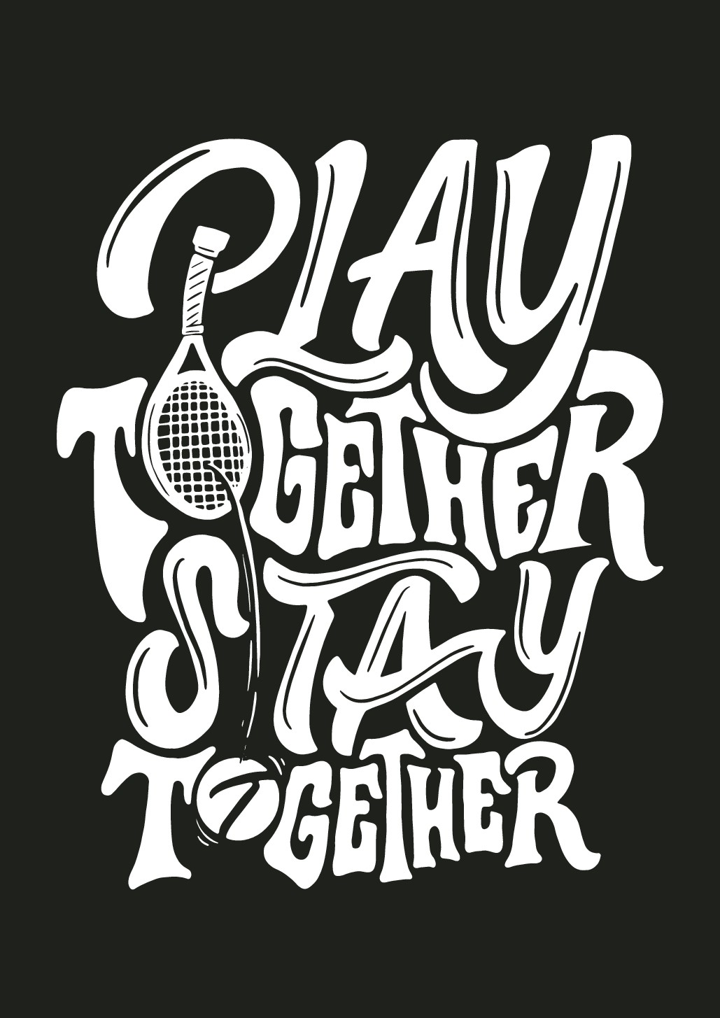 """""""play together, stay together"""""""