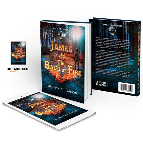 "Book cover for ""James and The Band of Fire"" by Dr. Brandt R. Gibson"