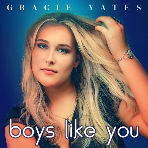 Gracie yates'男孩喜欢你'