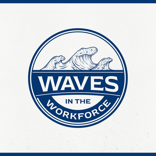 Waves in the workforce, help me help others make waves in their workplace ! Need wave in logo