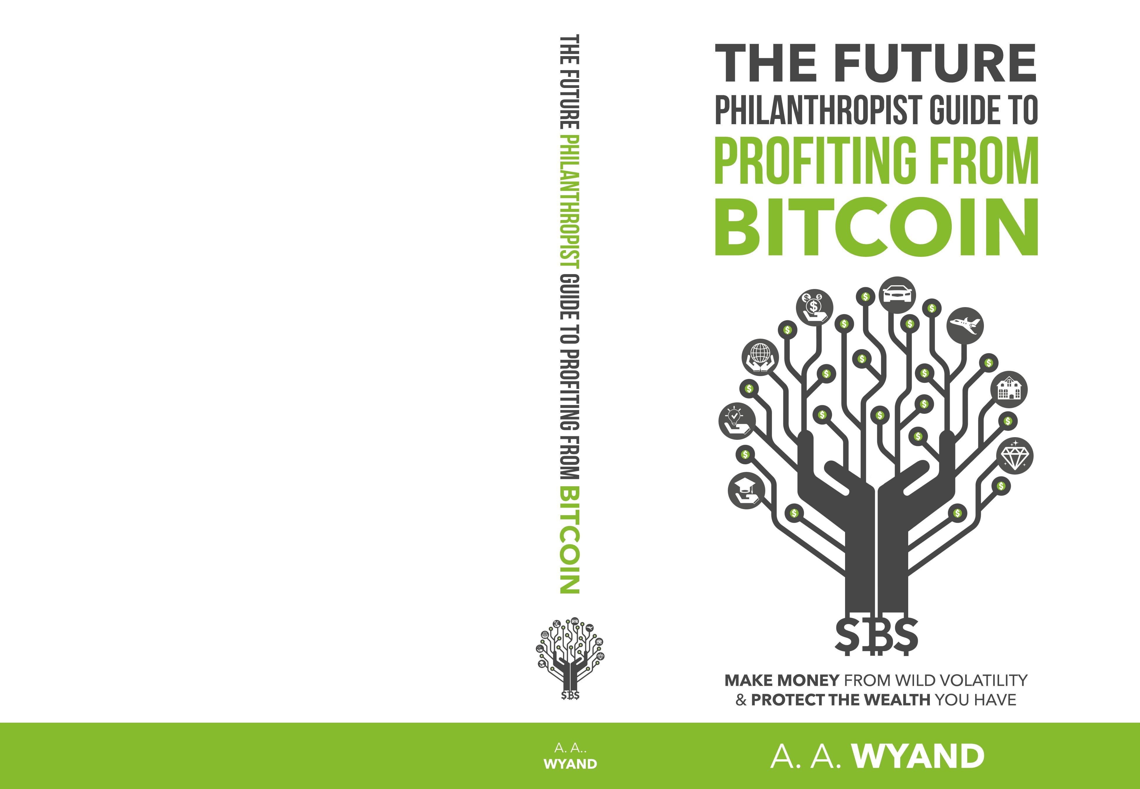 Create Future Philanthropist Bitcoin Guide Book Cover