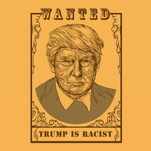 design t-shirt trump is racist