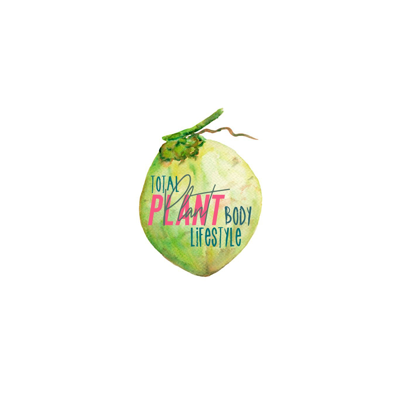 Create a Trendy Organic Brand/logo for Total Plant Body products and courses