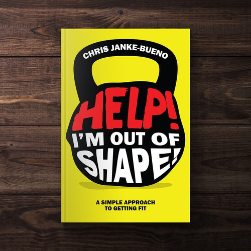 Help! I'm Out Of Shape Book Cover