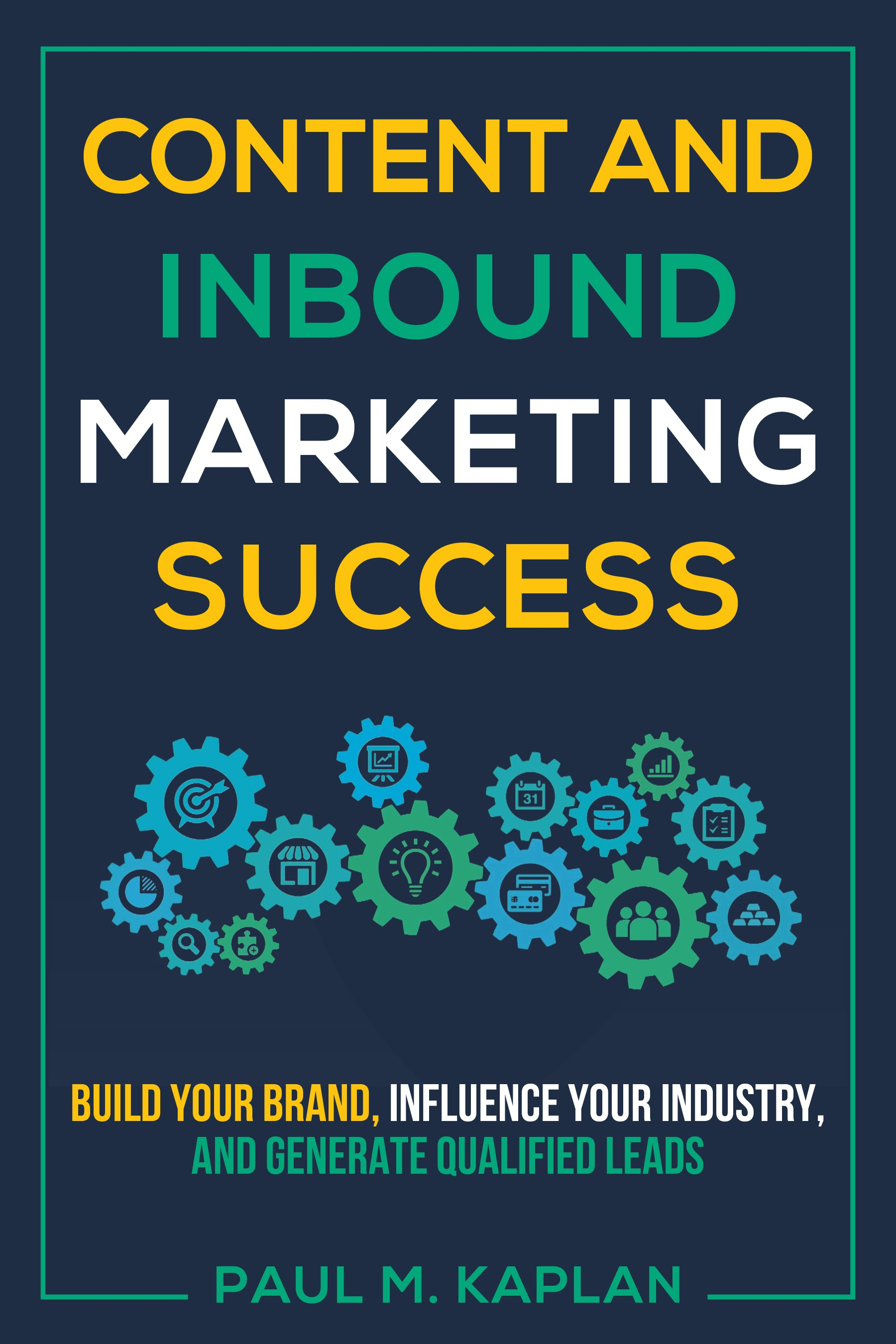 """""""Content and Inbound Marketing Success"""" book cover design"""