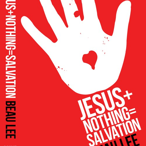 Jesus + Nothing = Salvation