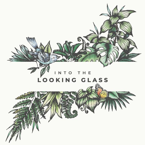 Into The Looking Glass🌿