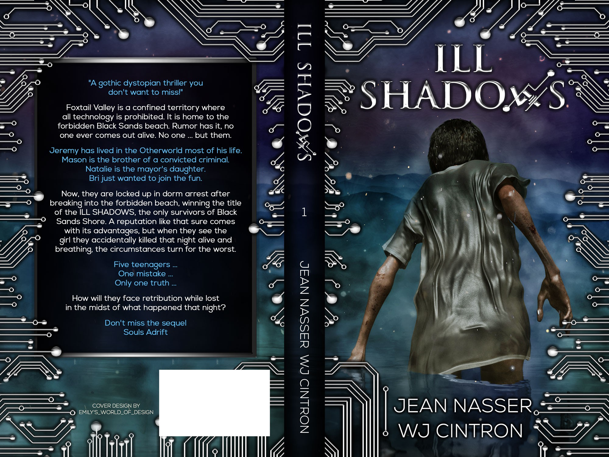 Ill Shadows, a young adult book under the dystopian, gothic thriller genre with sci fi elements.