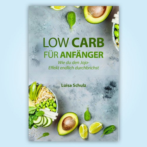 "Book Cover Design ""Low Carb Fur Anfanger"""