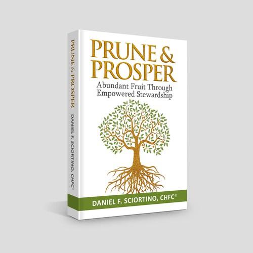 Prune and Prosper