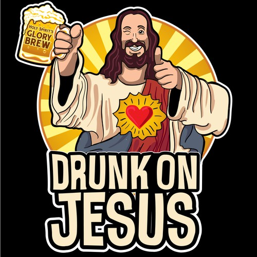 "Create a sweet t-shirt design that communicates ""Drunk on Jesus"""