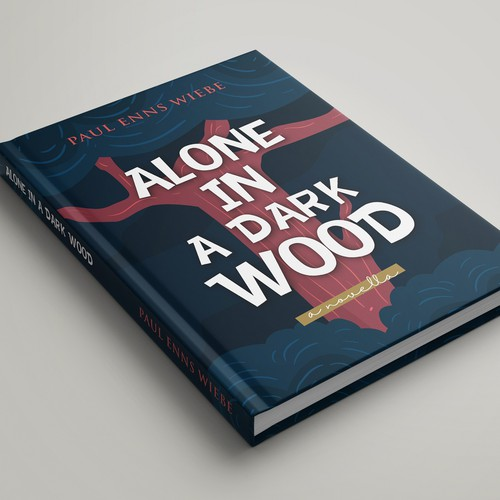 "new concept of novel ""ALONE IN A DARK WOOD"""