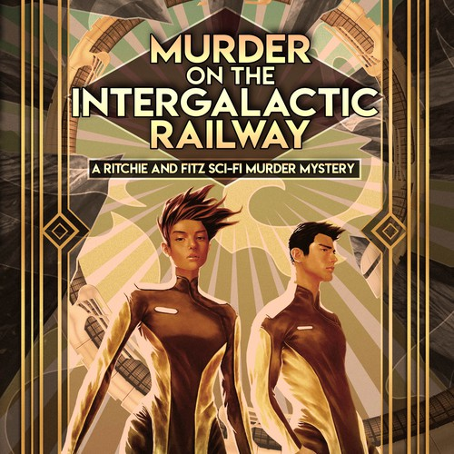 Cover Illustration and Design for Murder on the Intergalactic Railway