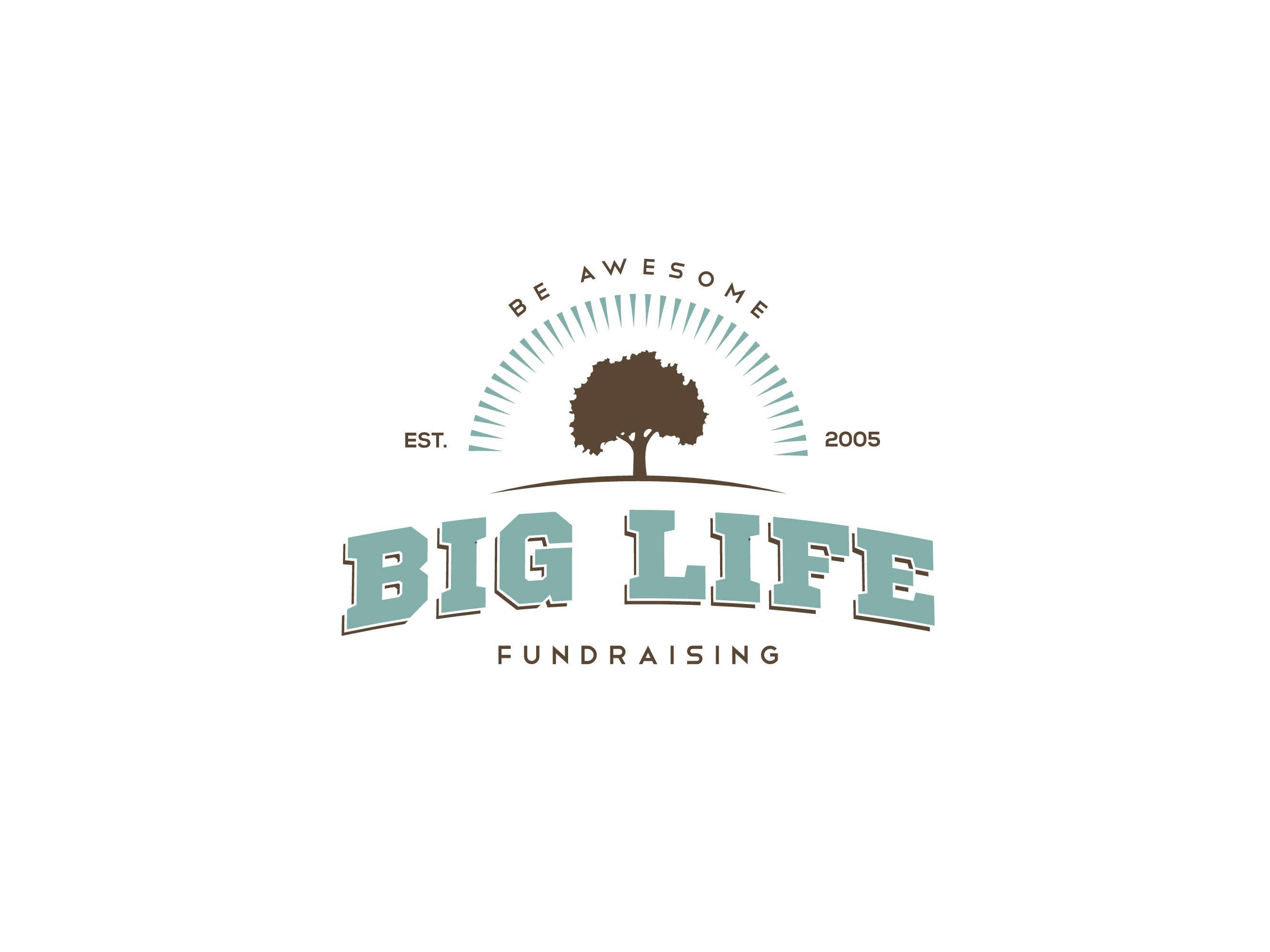 Create a rustic, vintage, organic, simple, logo for BIG life fundraising.