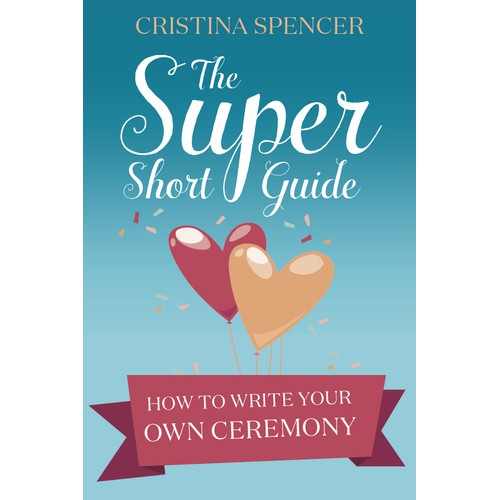 Create punchy book cover for a book about writing your own wedding/commitment ceremony