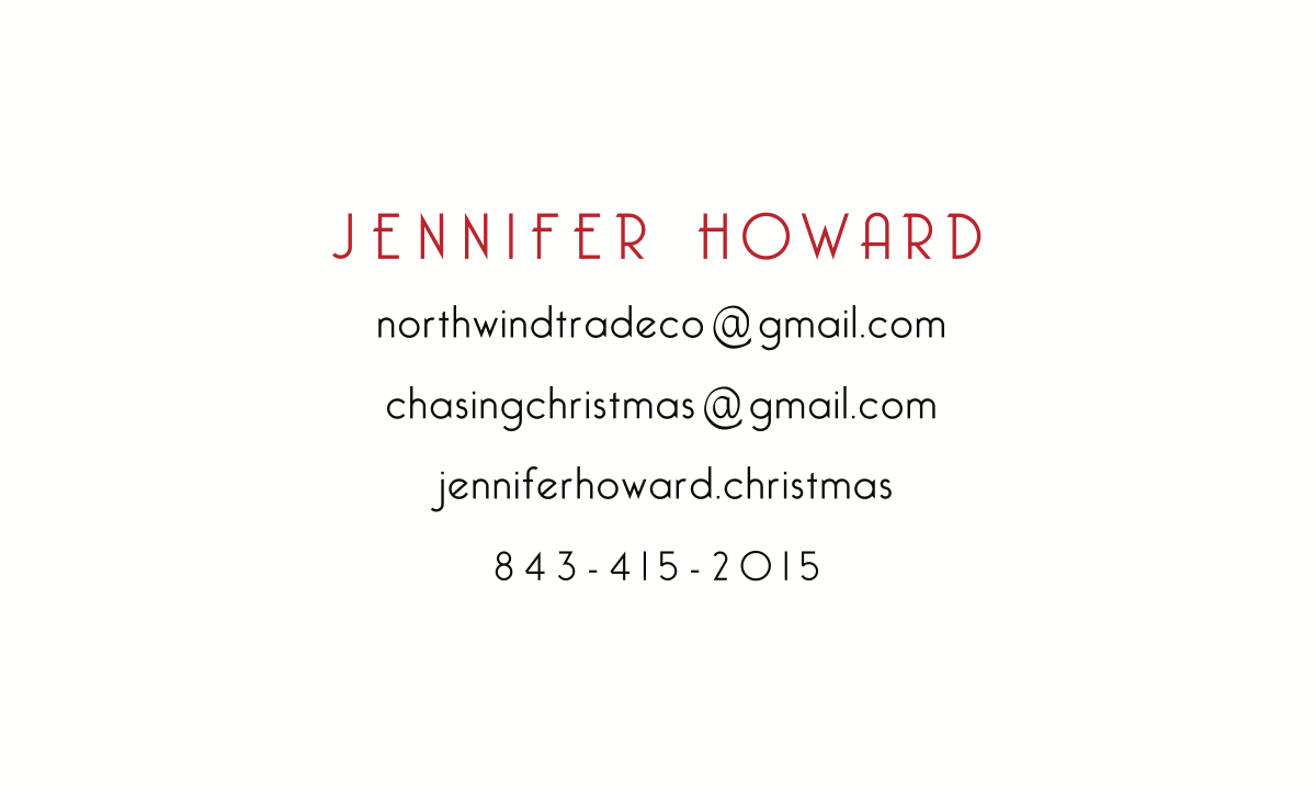 1 Business Card (2 sides) for both: Chasing Christmas and North Wind Trade Co.
