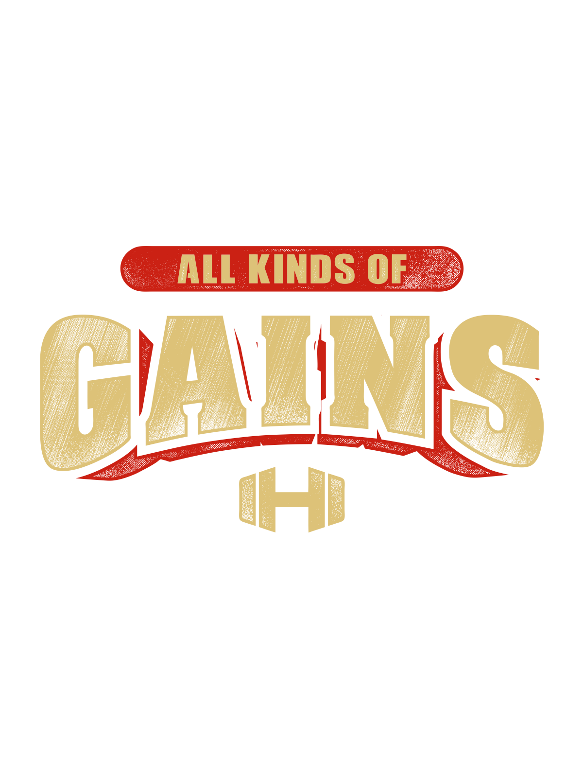 All Kinds of Gains
