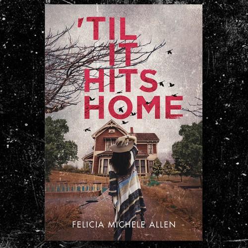 'Til IT HITS HOME