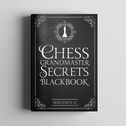 Chess Grandmaster Secrets Blackbook