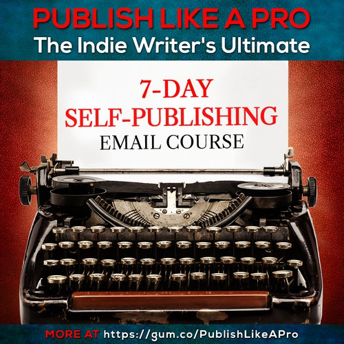 - PUBLISH LIKE A PRO