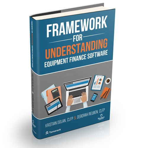 Framework for understanding Equipment Finance Software
