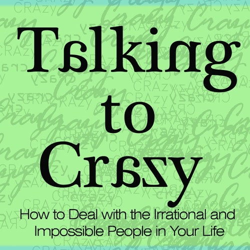 Talking to Crazy—compassionate but vibrant jacket cover
