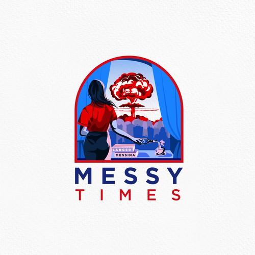 Messy Times