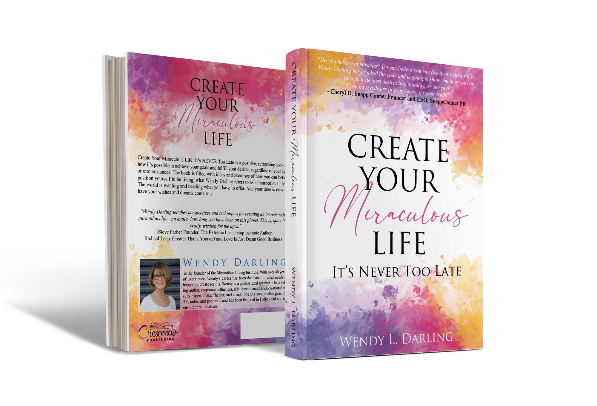 Crescendo Publishing - Wendy Darling - Create Your Miraculous Life