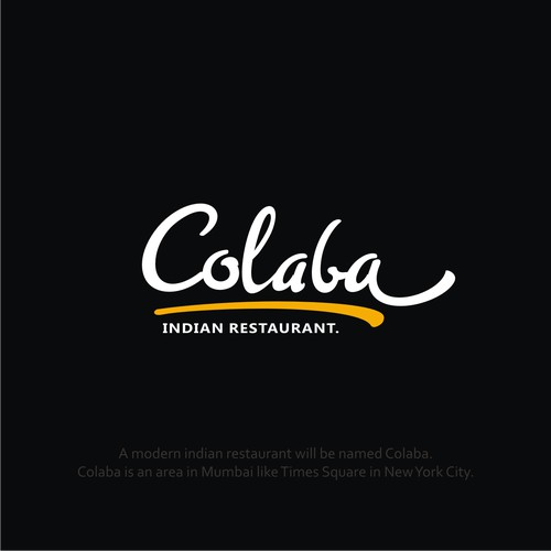 A modern Indian restaurant will be named Colaba. Colaba is an area in Mumbai like Times Square in New York City.