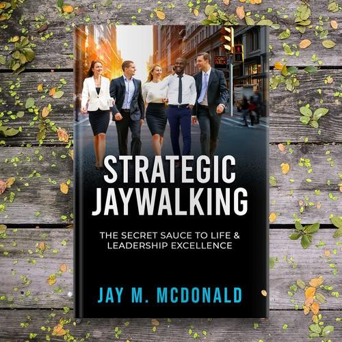 STRATEGIC JAYWALKING
