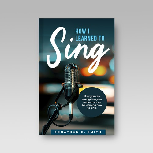 Book Cover   How I Learned To Sing