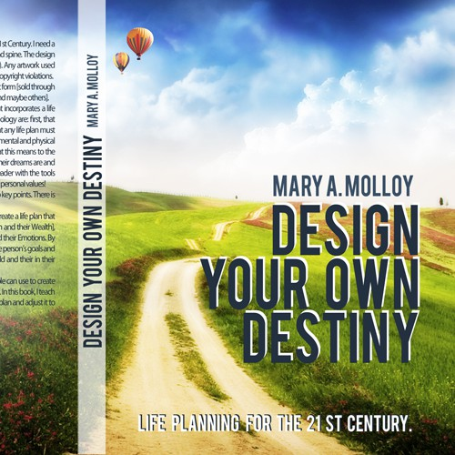 Create a dust jacket cover for a hardcover life planning book that is sorely needed by the world!