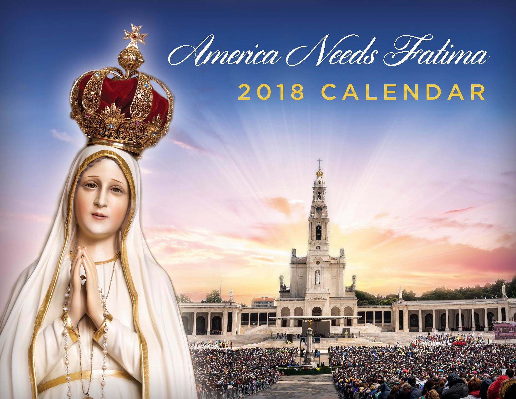 Stunning 2018 Fatima Calendar Needed