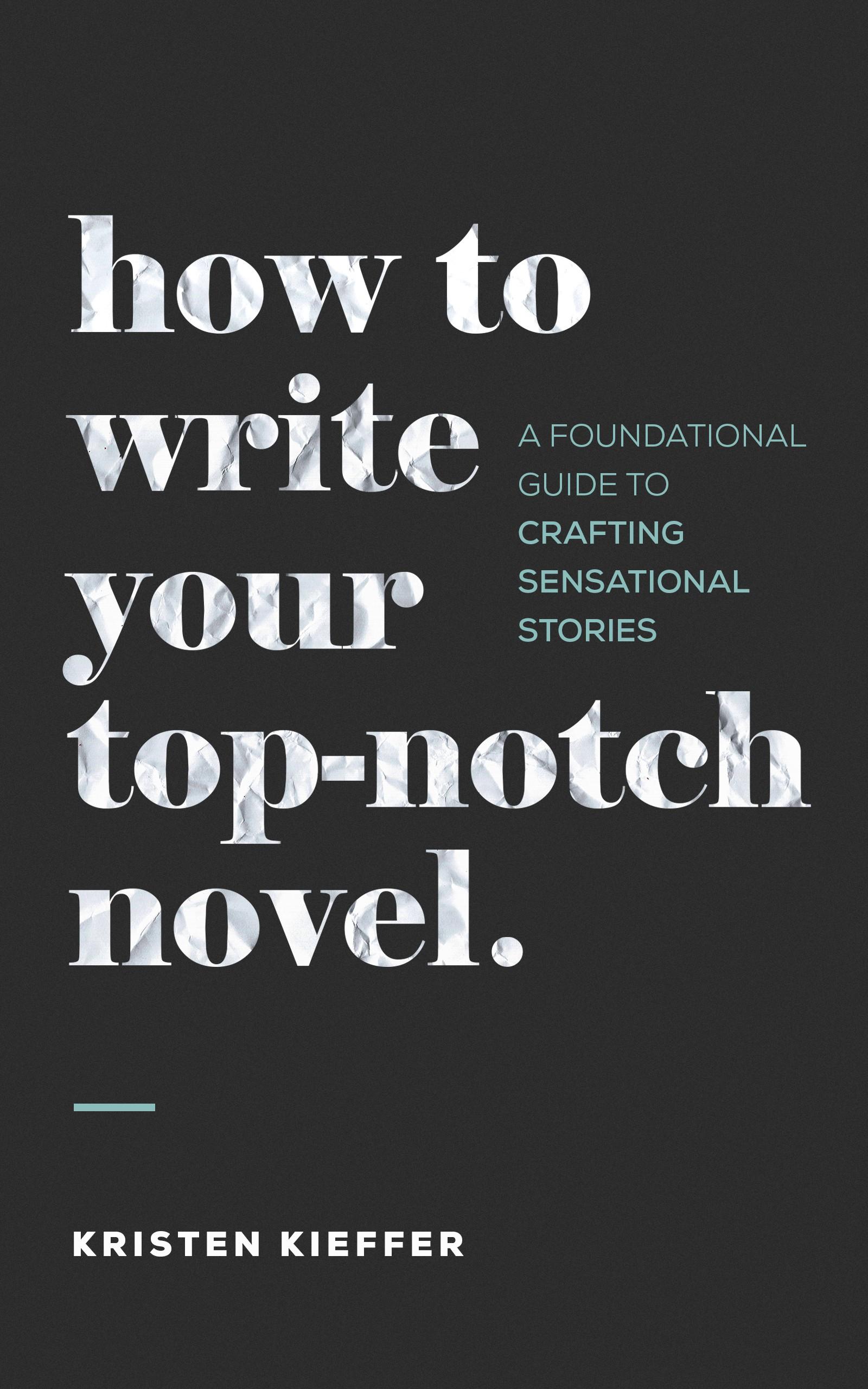 Write Your Top-Notch Novel (ebook cover design)