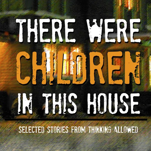 "Design book cover for ""There Were Children in This House"""
