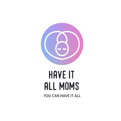 Have it all moms