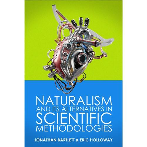 Naturalism and its alternatives in scientific methadologies