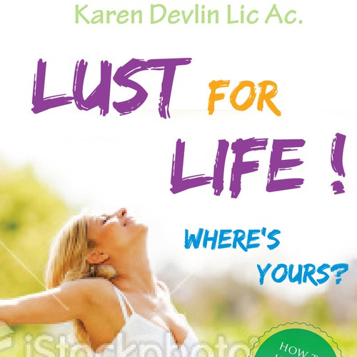 Lust for Life!  Where's Yours?